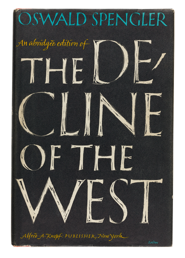 Oswald Spengler, The Decline of the West, 1962, jacket designed by George Salter