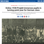 Times of Israel | Online 1938Projekt immerses pupils in turning-point year for German Jews
